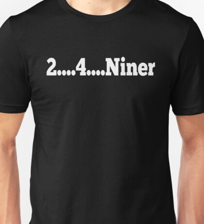 Tommy Boy Quote - Chris Farley - 2...4...Niner... Unisex T-Shirt