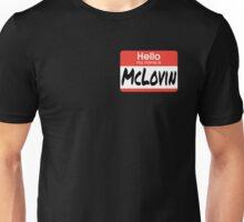 Superbad Quote - McLovin  Unisex T-Shirt