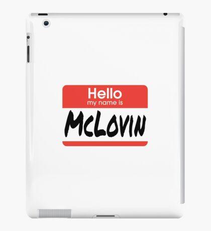 Superbad Quote - McLovin  iPad Case/Skin