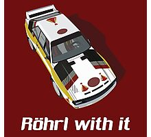 Röhrl with it Photographic Print