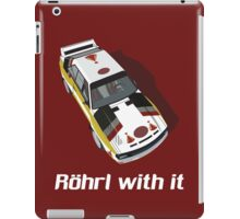 Röhrl with it iPad Case/Skin