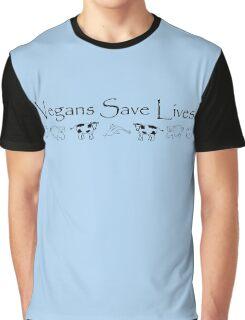Vegans Save Lives Graphic T-Shirt