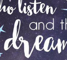 The Stars Who Listen Sticker