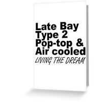 Late Bay Pop Type 2 Pop Top Black LTD Greeting Card