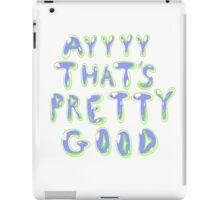 AYYYY (Blue Green) iPad Case/Skin