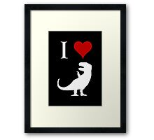I Love Dinosaurs - T-Rex (white design) Framed Print