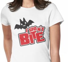 I won't bite Womens Fitted T-Shirt