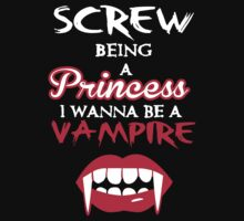 Screw being a princess. I wanna be a vampire by nektarinchen