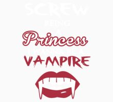 Screw being a princess. I wanna be a vampire Kids Clothes