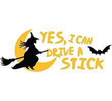 Yes, I can drive a stick Photographic Print