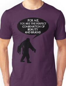 Combination of beauty and brains Unisex T-Shirt