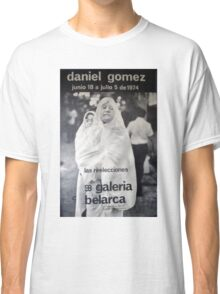 Daniel Gomez - Galeria Belarca Classic T-Shirt