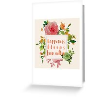 Happiness Blooms from Within Floral Quote Greeting Card