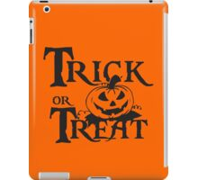 Trick or treat iPad Case/Skin