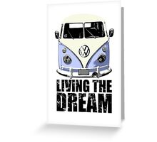 VW Camper Living The Dream Blue Greeting Card