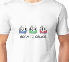 Born To Cruise VW Camper Unisex T-Shirt