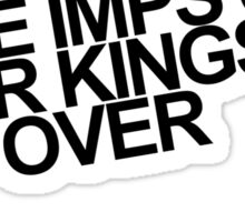 Some imps slap their Kings. Get over it. Sticker