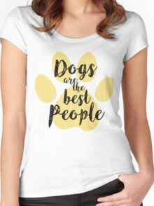 Dogs are the Best People Women's Fitted Scoop T-Shirt