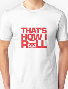 How I Roll Red T-Shirt