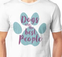 Dogs are the Best People, Teal Paw Unisex T-Shirt