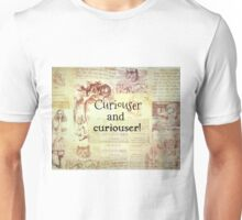 Alice in Wonderland quote Curiouser and curiouser Unisex T-Shirt
