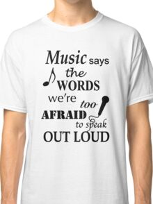 Music Quotes Classic T-Shirt