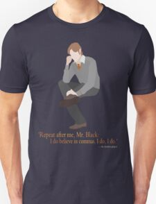 Remus Believes in Commas Unisex T-Shirt