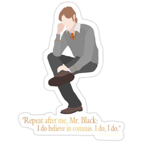 Remus Believes in Commas by turntechgodhead