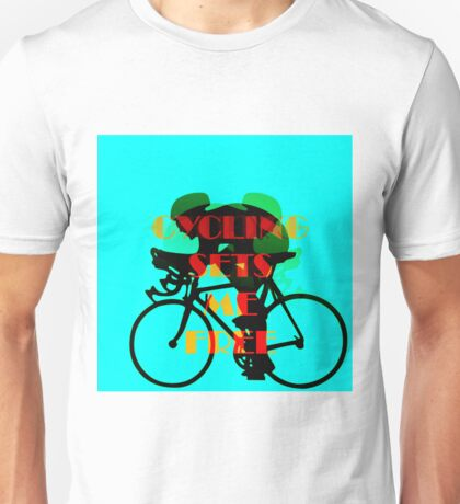 Blue Cycling Sets Me Free Unisex T-Shirt