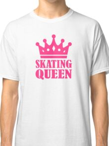 Skating Queen Classic T-Shirt