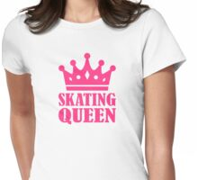 Skating Queen Womens Fitted T-Shirt