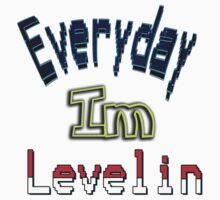 Everyday Im Levelin Baby Tee