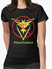 Team Instinct? More like Team You Stink! Womens Fitted T-Shirt