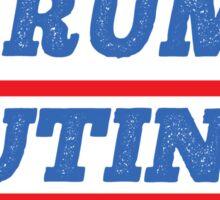 Trump Putin 2016 - Make Tyranny Great Again! Sticker