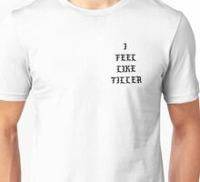 The Life of Tiller Unisex T-Shirt