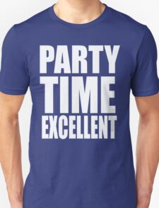 Wayne's World Quote - Party Time Excellent Unisex T-Shirt