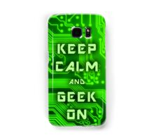 KEEP CALM and GEEK ON Samsung Galaxy Case/Skin