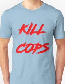 Kill Cops (red) Unisex T-Shirt