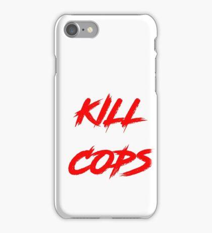 Kill Cops (red) iPhone Case/Skin