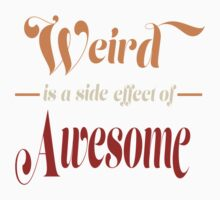 Weird is a Side Effect of Awesome Kids Clothes