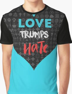 Love Trumps Hate - Religious Equality Graphic T-Shirt