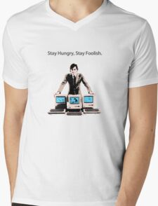 Stay Hungry, Stay Foolish Mens V-Neck T-Shirt