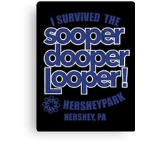 Sooper Dooper Looper Canvas Print