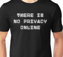 There Is No Privacy Online - ZXX v1 - White Unisex T-Shirt