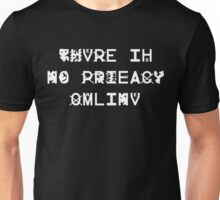 There Is No Privacy Online - ZXX v2 - White Unisex T-Shirt