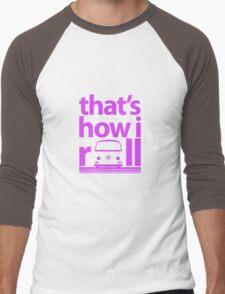 How I Roll Early Bay Magenta Men's Baseball ¾ T-Shirt