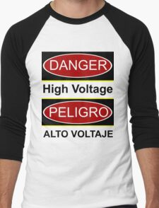 Danger high voltage & in spanish peligro alto voltaje Men's Baseball ¾ T-Shirt