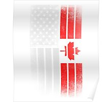 Canadian American Flag - Half Canadian Half American  Poster