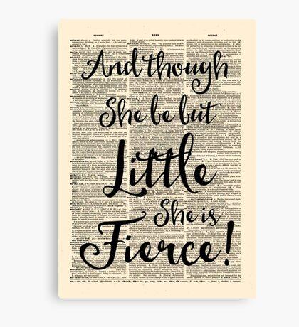 Dorm Print - Little But Fierce, Shakespeare quote Canvas Print