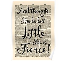 Dorm Print - Little But Fierce, Shakespeare quote Poster
